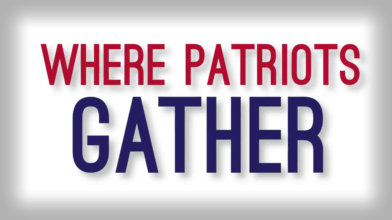 Where Patriots Gather
